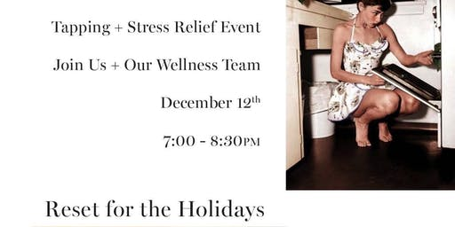 ECHO NATURAL BEAUTY presents RESET FOR THE HOLIDAYS
