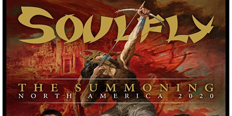 Soulfly - The Summoning North America 2020 tickets