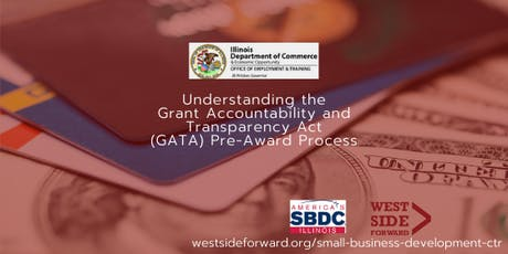 Understanding Illinois Grant Accountability and Transparency Act (GATA)  tickets