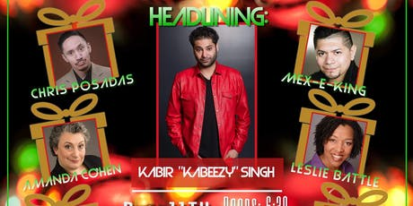 Holiday Comedy Bash - Toy Drive Starring Kabir Singh ( FREE TICKETS) tickets