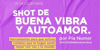SHOT DE BUENA VIBRA Y AUTOAMOR - @elclubdelabuenavibra