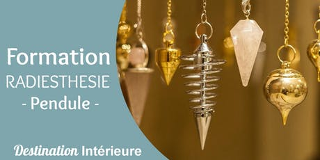 Formation - Initiation Radiesthésie - Pendule tickets
