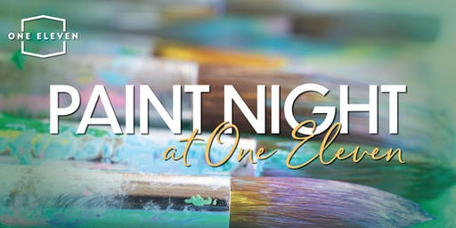 One Eleven Paint Night