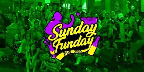 SUNDAY FUNDAY PUB CRAWL tickets