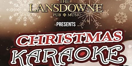 Christmas Karaoke at The Lansdowne Pub! tickets