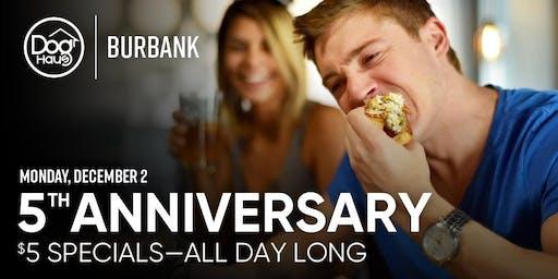 Dog Haus Burbank Celebrates 5 Years with $5 Haus Dogs & $5 Pints