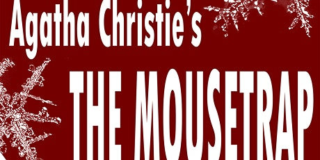 The Mousetrap by Agatha Christie @ Bloomsbury House tickets