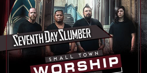 Seventh Day Slumber - Small Town Worship Tour