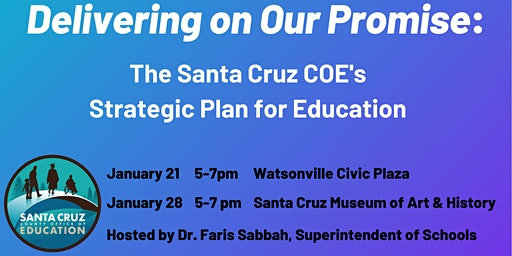 Delivering on Our Promise: Santa Cruz COE's Strategic Plan for Education