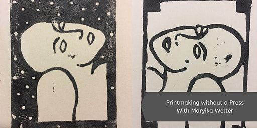 Printmaking without a Press with Maryika Welter (1 Day)