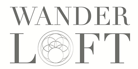 WANDERLOFT ~ The Journey for Love tickets