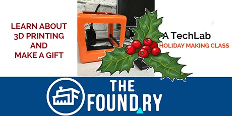 3D Printing - Make a Holiday Gift tickets