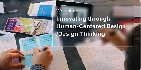 Innovating Through Human-Centered Design Thinking tickets
