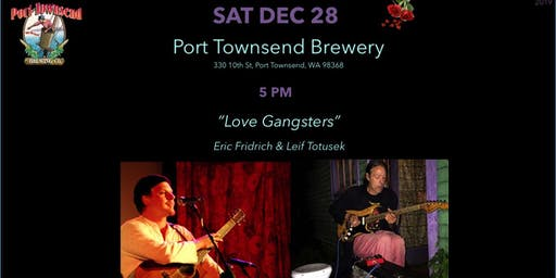 SAT DEC 28 Port Townsend Brewing Co - Love Gangsters
