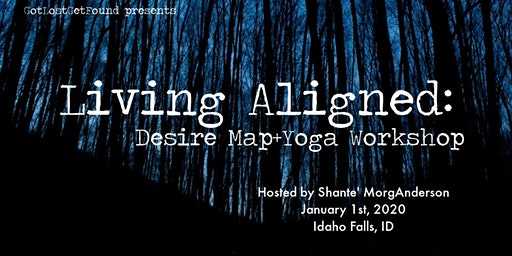 Living Aligned: Desire Map+Yoga Workshop FEB 1ST