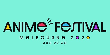 Madman Anime Festival Melbourne 2020 tickets