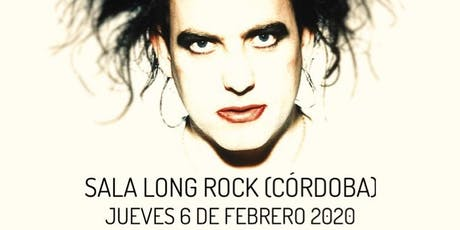 THE EXPLODING BOYS (THE CURE TRIBUTE SINCE 2006 EN CÓRDOBA: SALA LONG ROCK entradas