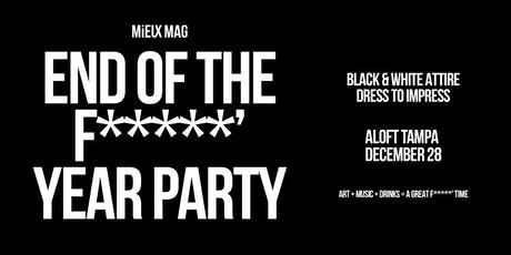 """Mieux Mag """"End of the F*****' Year' Party tickets"""