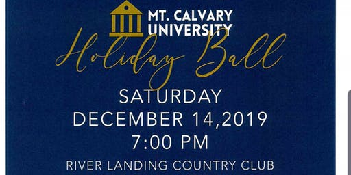 MT. CALVARY UNIVERSITY'S HOLIDAY BALL