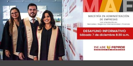 Último Desayuno Informativo MBA ISEADE-FEPADE tickets