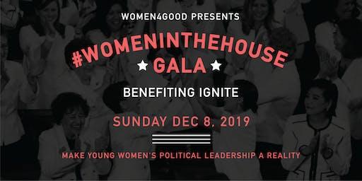 The #WomenintheHouse Fundraising Gala