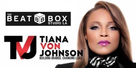 Millionaire Mastery Business & Marketing Conference LA with Tiana Von Johnson! tickets