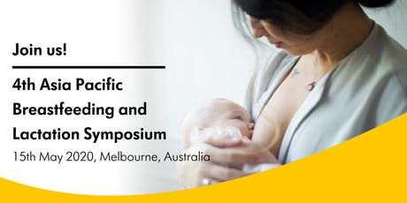 4th Asia Pacific Breastfeeding and Lactation Symposium 2020 tickets
