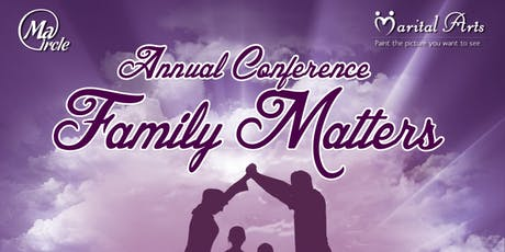 'Family Matters' Annual Conference tickets