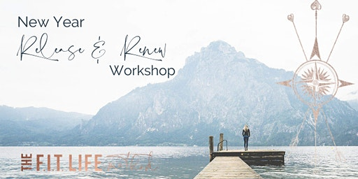New Year RELEASE and RENEW Workshop 2020