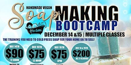 Handmade Vegan Soapmaking Boot Camp tickets