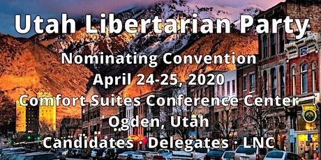 2020 Utah Libertarian Party Nominating Convention tickets
