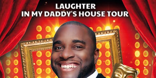 Laughter in my Daddy's House Tour