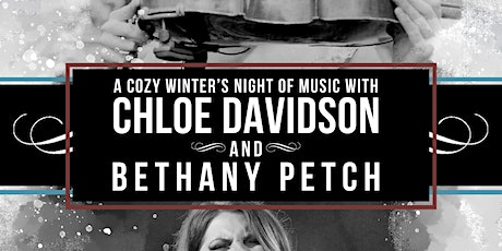 A Cozy Winter's Night of Music with Chloe Davidson and Bethany Petch tickets