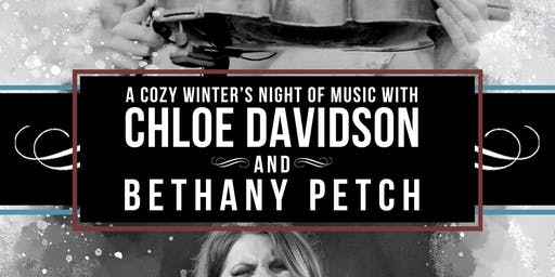 A Cozy Winter's Night of Music with Chloe Davidson and Bethany Petch