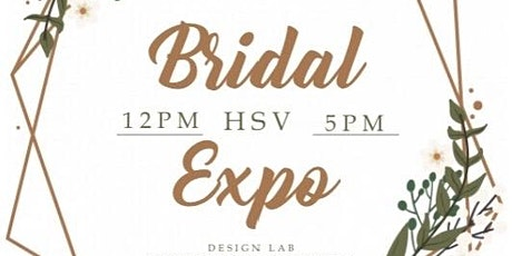 Bridal Expo Hsv  tickets