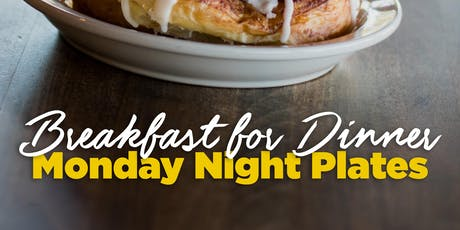 Breakfast for Dinner: Monday Night Plates tickets
