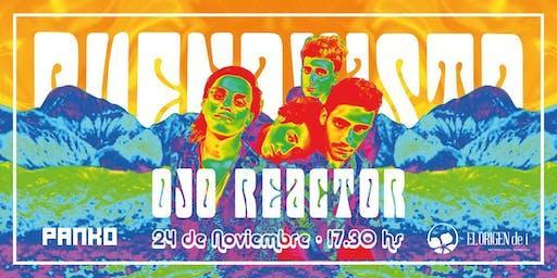 Ojo Reactor | Ciclo Buenavista 24/11