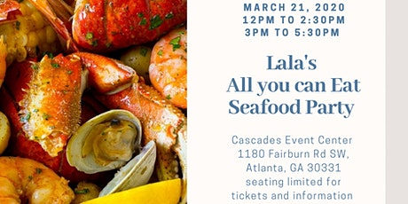 Lala's All you can eat Seafood party tickets