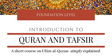 Introduction to Quran and Tafsir tickets