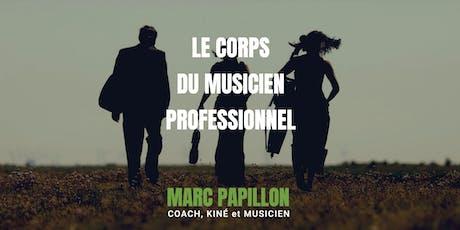 Le corps du musicien  - Technique, Performance et Pédagogie - PARIS billets