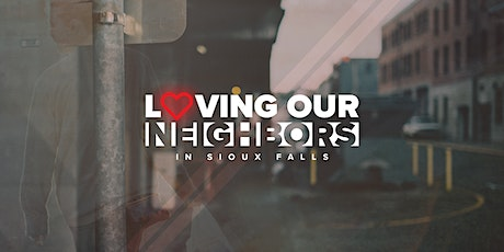 Loving Our Neighbors in Sioux Falls tickets