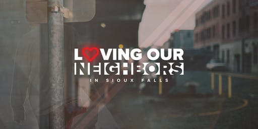 Loving Our Neighbors in Sioux Falls