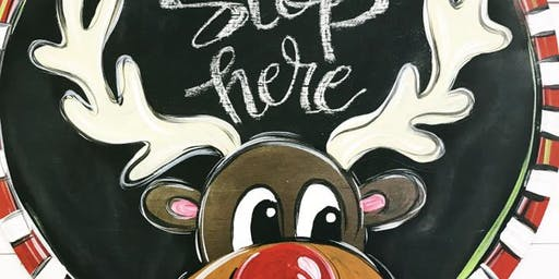 Saturday November 30 Adults Class Painting Reindeer with Acrylics on Wood Board