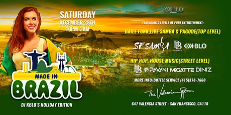 MADE IN BRAZIL | 2 LEVELS OF BRAZILIAN  ENTERTAINMENT tickets