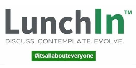 LunchIn™ - Informal & Free meetup tickets