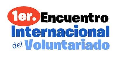 1er Encuentro Intl de Voluntariado. CELEBRAR CON LOS QUE YA NO ESTÁN