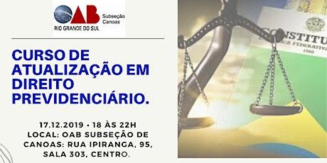 Curso de Atualização em Direito Previdenciário - R ingressos