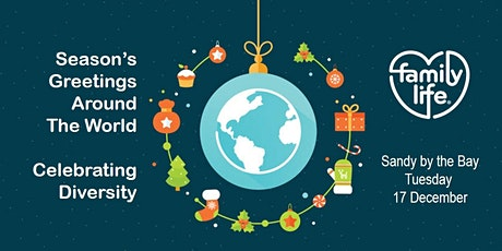 Season's Greetings Around the World - Celebrating Diversity tickets
