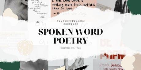 Lovt Studio East Sessions I Spoken Word Poetry tickets