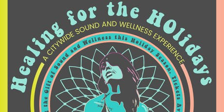 Healing For The Holidays Sound Bath Series with Sweet Tatas tickets